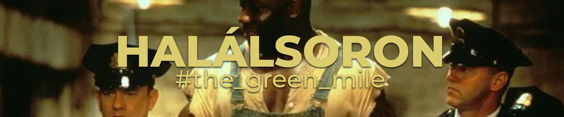 The Green Mile | Halálsoron